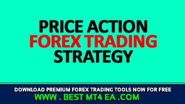 The Price Action Forex Trading Strategy
